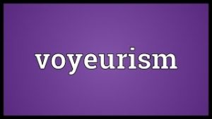 Voyeurism Meaning